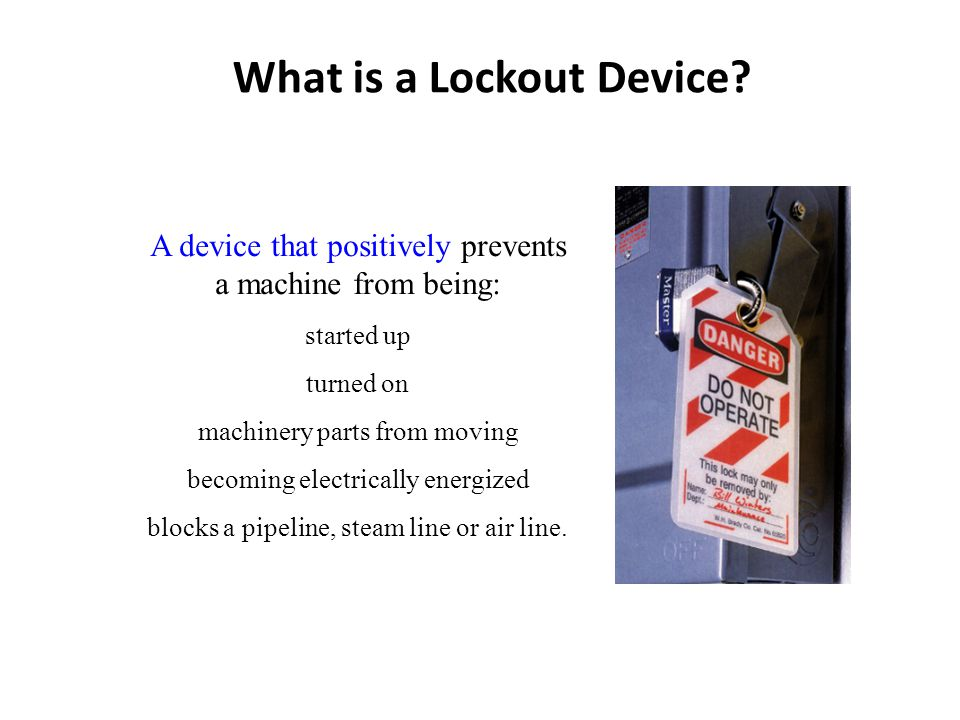 What is a Lockout Device
