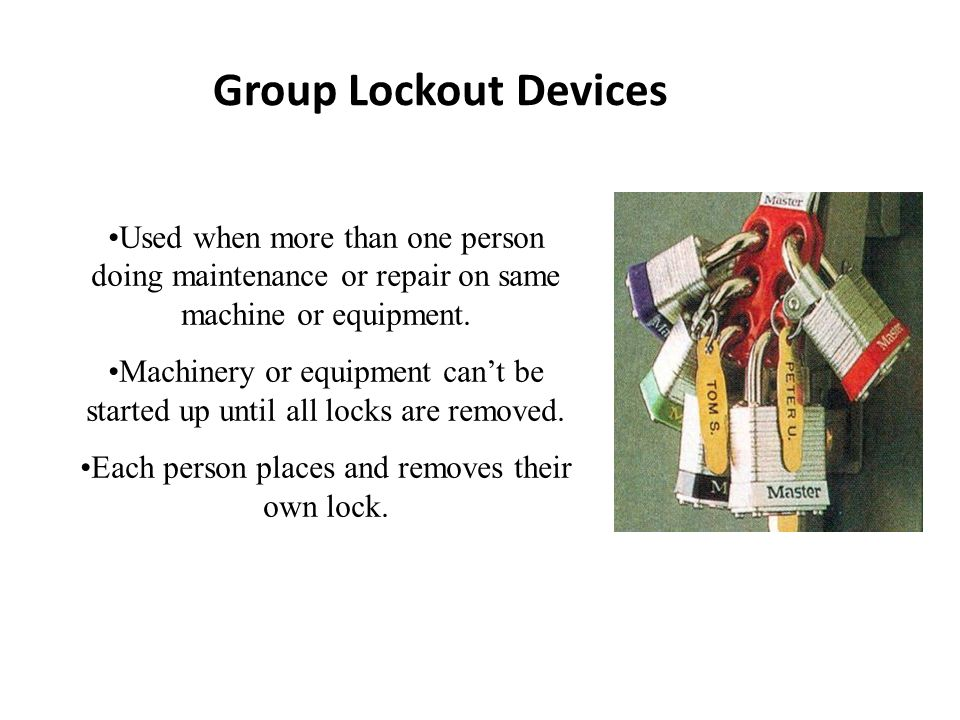 Each person places and removes their own lock.