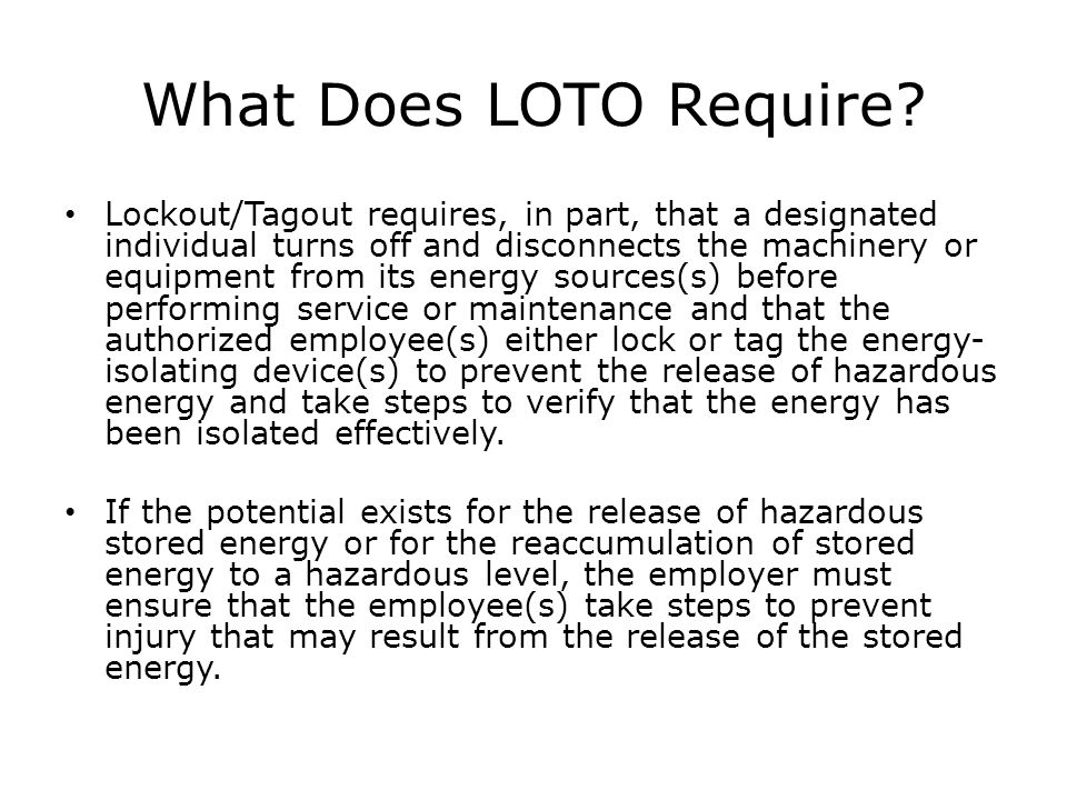 What Does LOTO Require