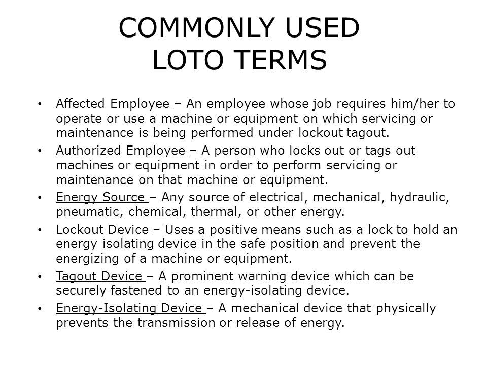 COMMONLY USED LOTO TERMS