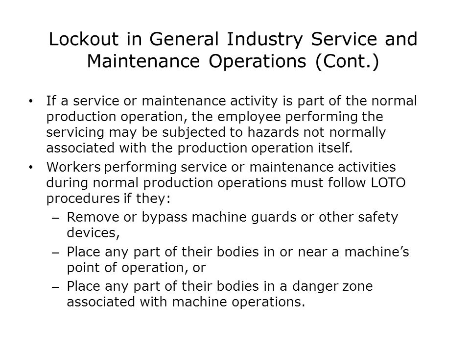 Lockout in General Industry Service and Maintenance Operations (Cont.)