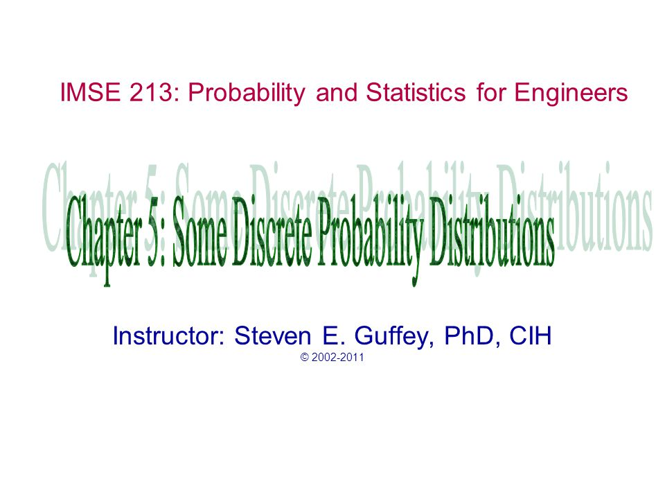 IMSE 213: Probability and Statistics for Engineers