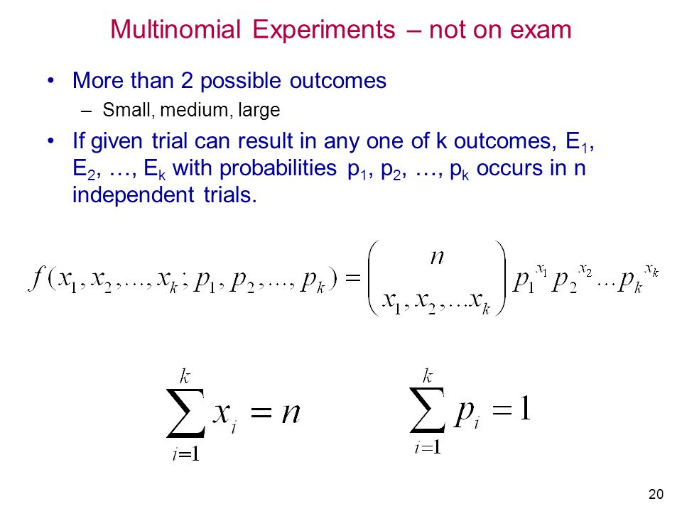 Multinomial Experiments – not on exam