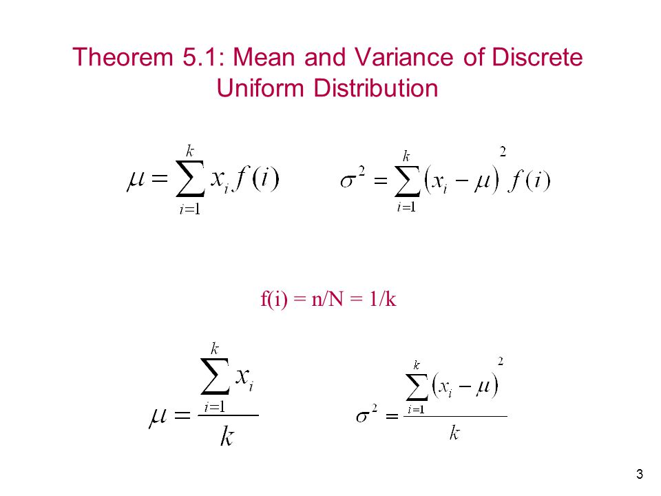Theorem 5.1: Mean and Variance of Discrete Uniform Distribution