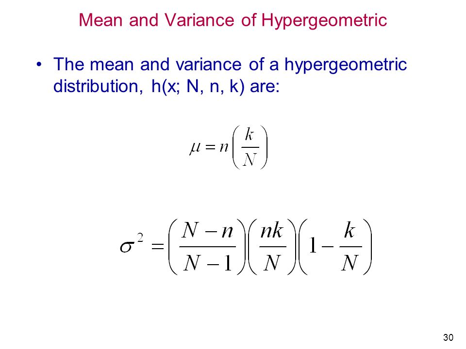 Mean and Variance of Hypergeometric