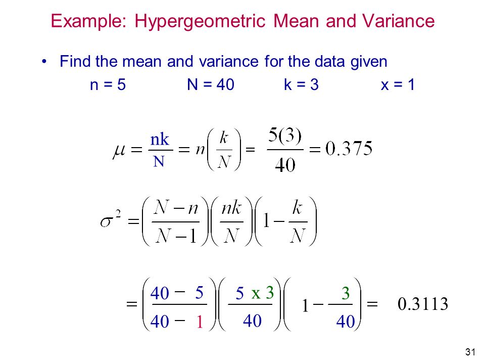 Example: Hypergeometric Mean and Variance