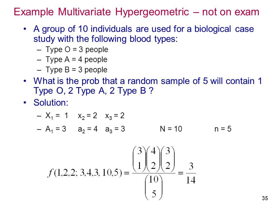 Example Multivariate Hypergeometric – not on exam