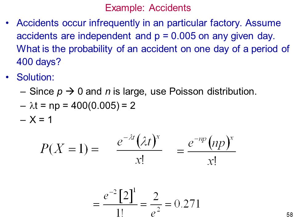 Since p  0 and n is large, use Poisson distribution.