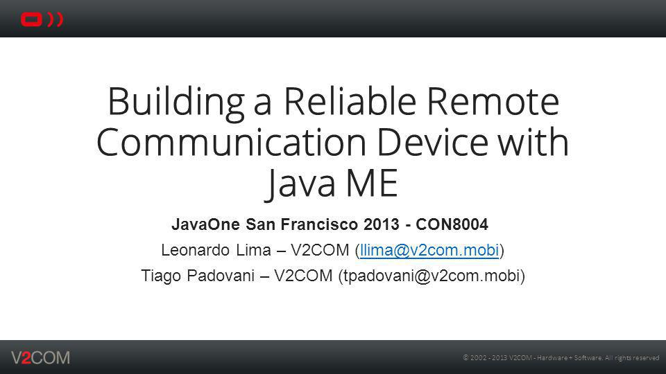 Building a Reliable Remote Communication Device with Java ME