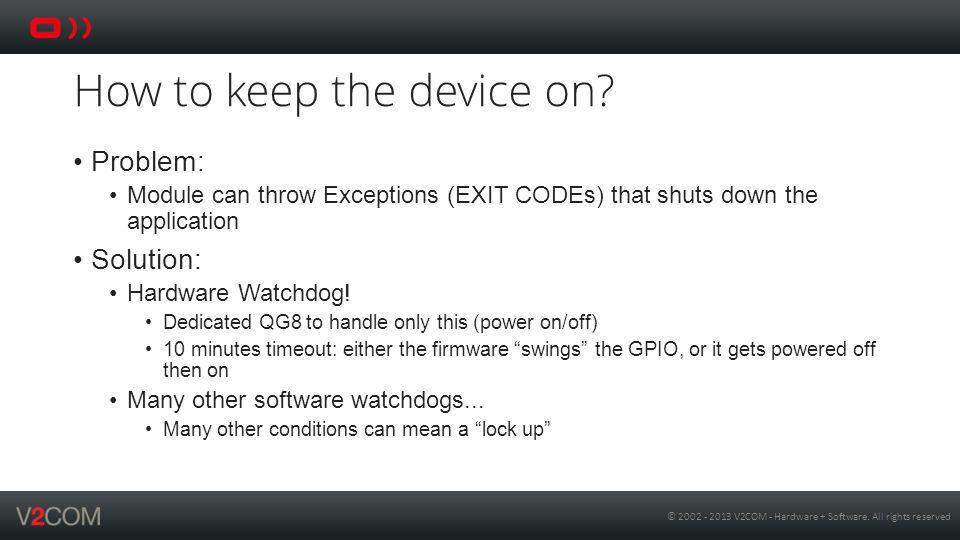 How to keep the device on