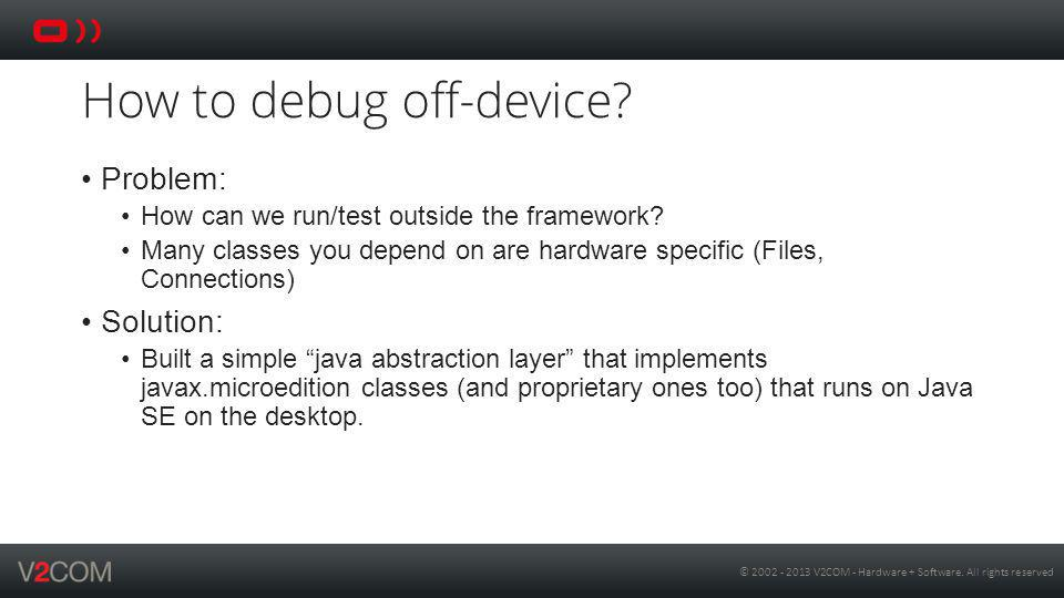How to debug off-device
