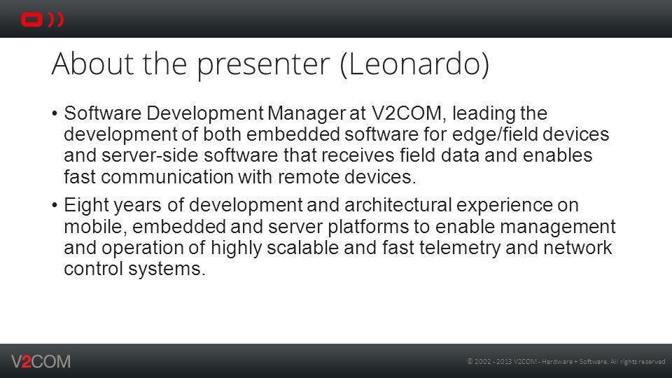 About the presenter (Leonardo)