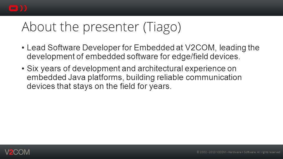 About the presenter (Tiago)