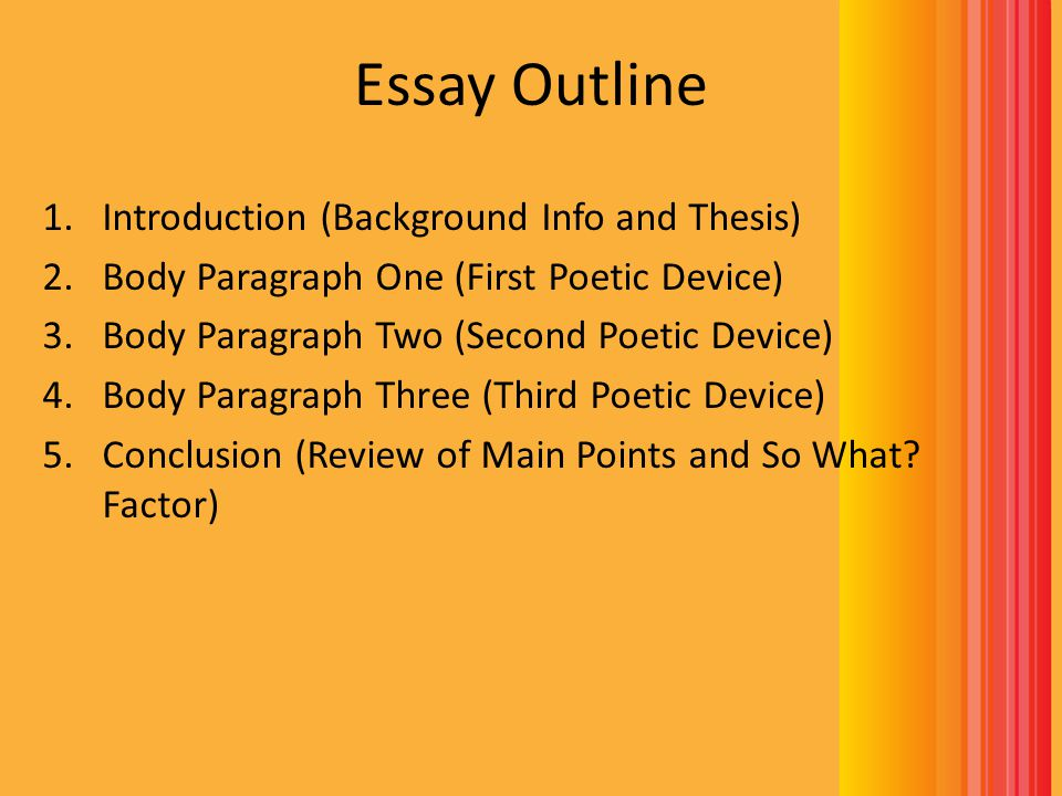 Essay Outline Introduction (Background Info and Thesis)