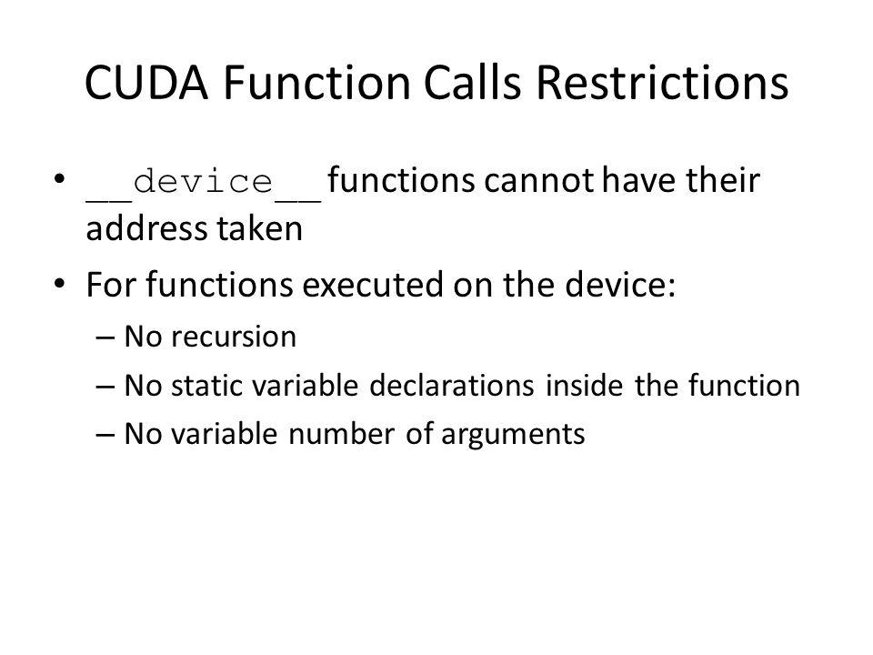 CUDA Function Calls Restrictions