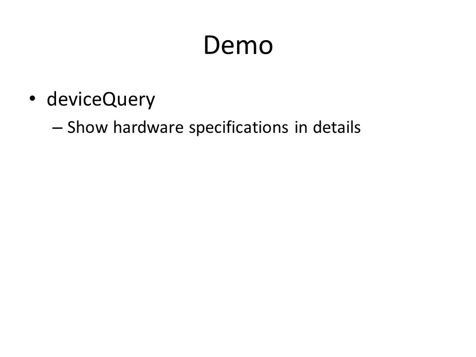 Demo deviceQuery Show hardware specifications in details