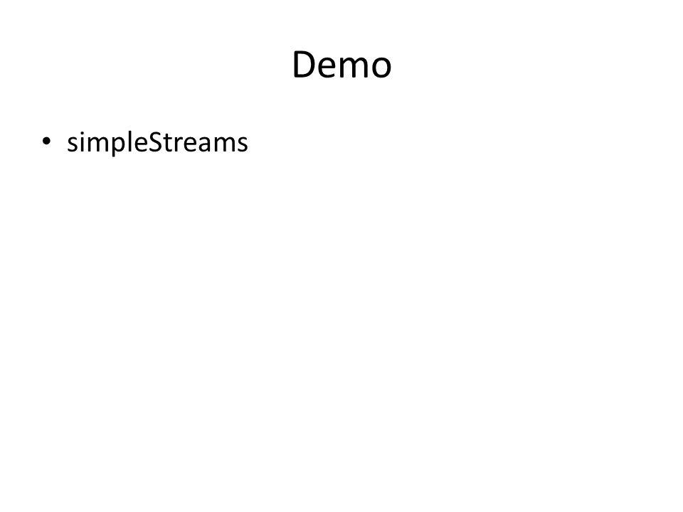 Demo simpleStreams