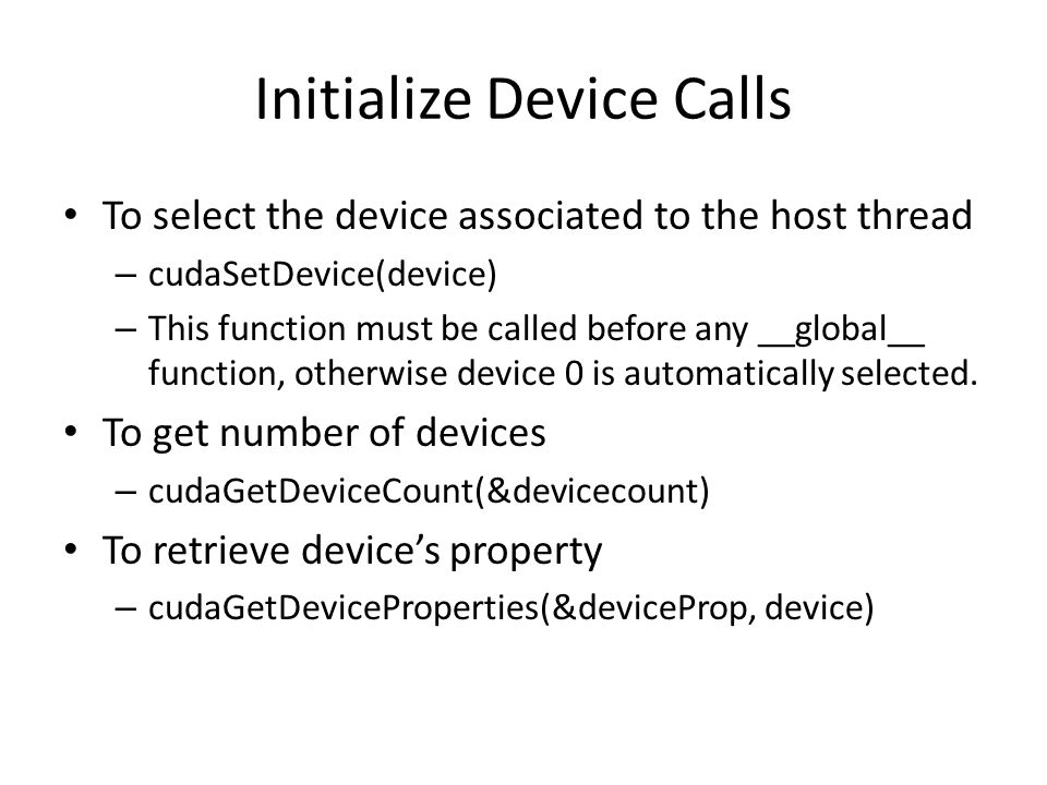 Initialize Device Calls