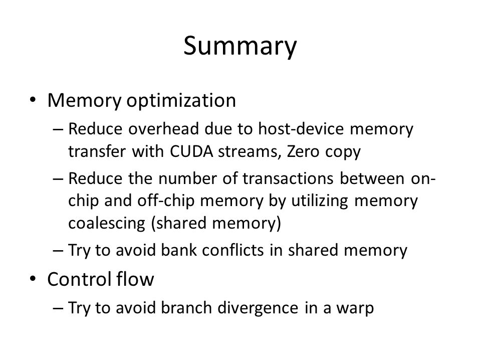 Summary Memory optimization Control flow
