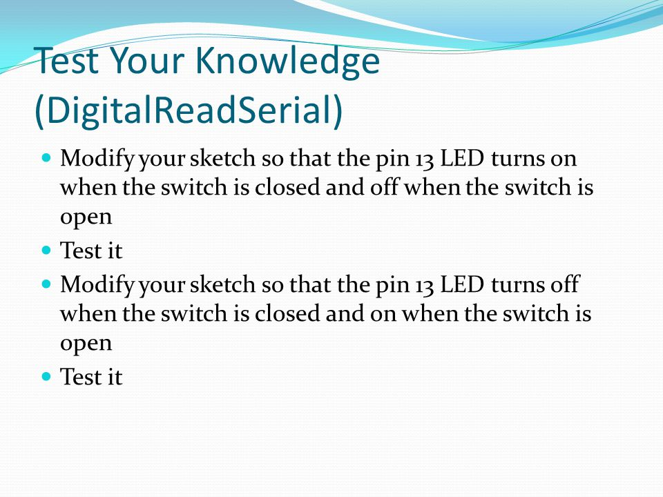 Test Your Knowledge (DigitalReadSerial)