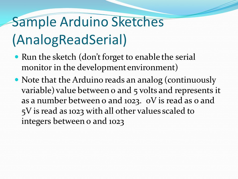 Sample Arduino Sketches (AnalogReadSerial)