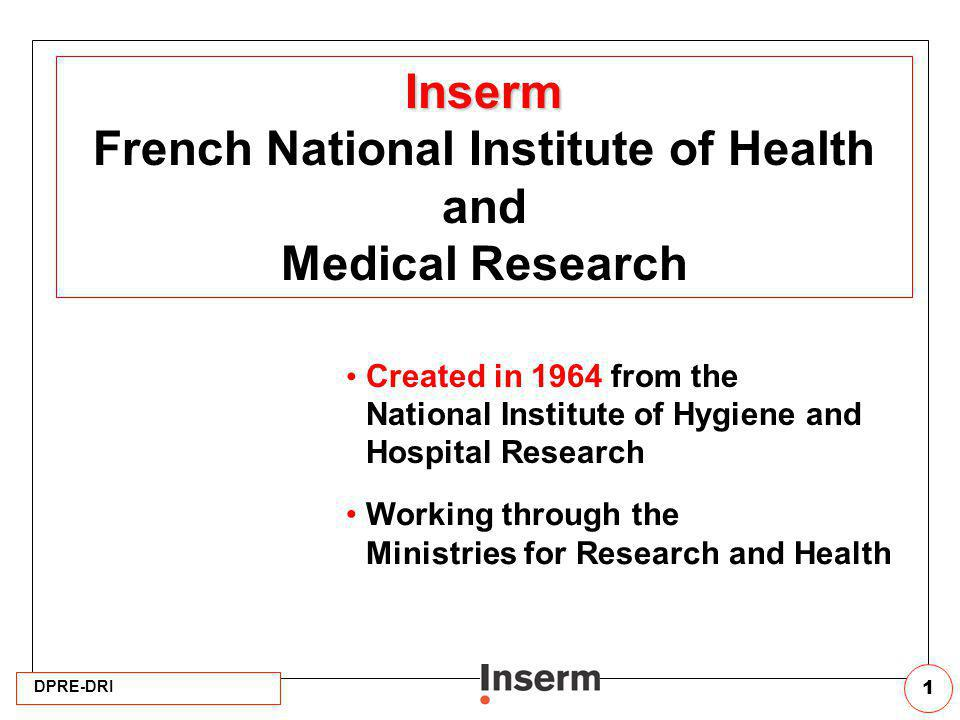 French National Institute of Health and