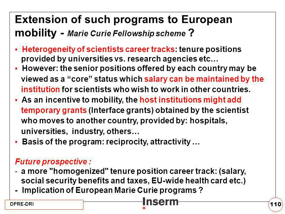 Extension of such programs to European mobility - Marie Curie Fellowship scheme