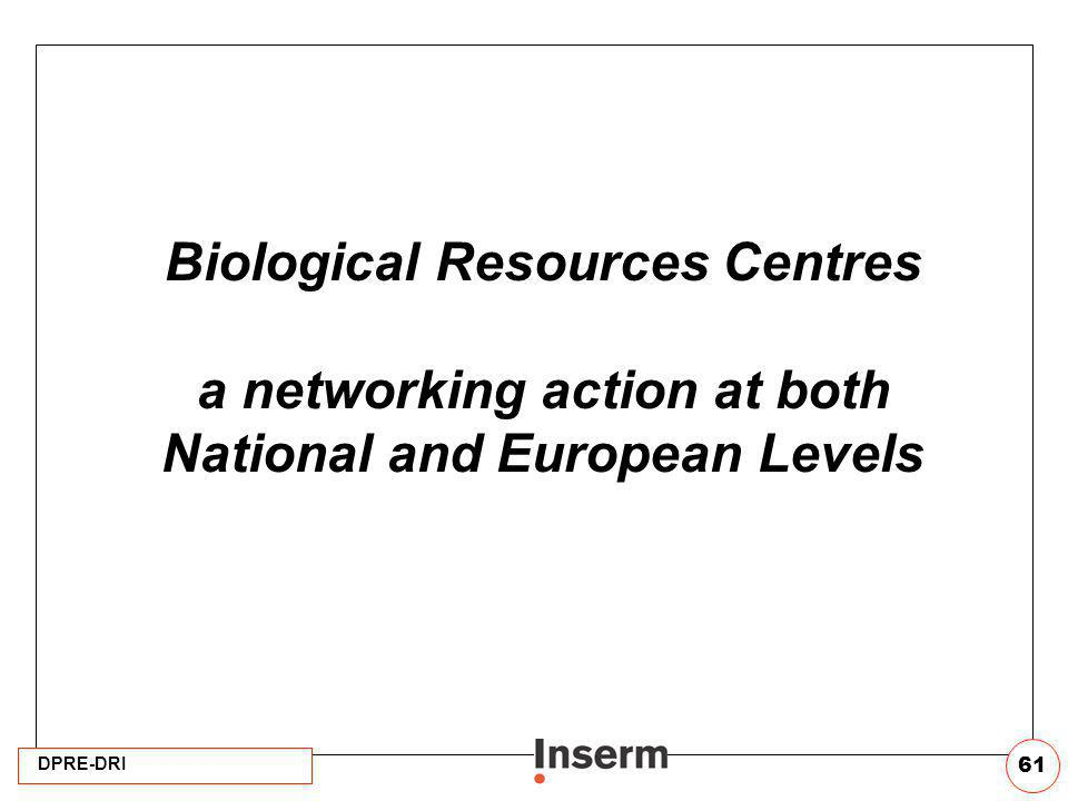 Biological Resources Centres a networking action at both National and European Levels