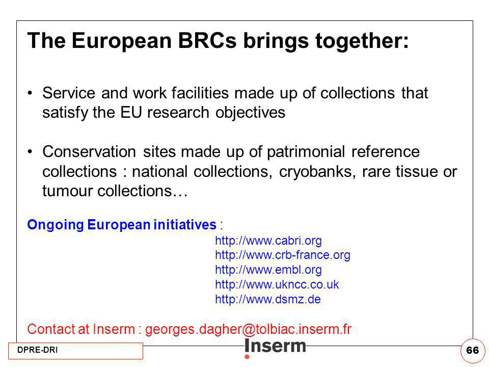 The European BRCs brings together: