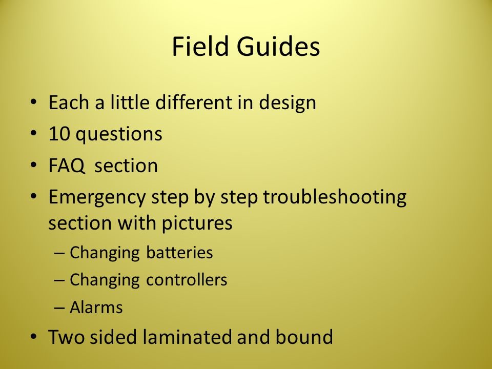 Field Guides Each a little different in design 10 questions