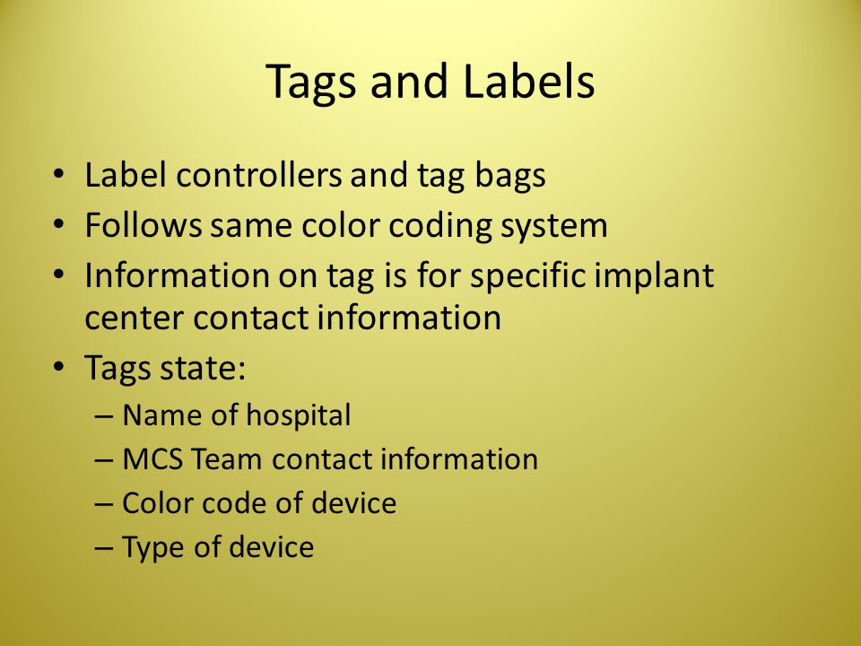 Tags and Labels Label controllers and tag bags