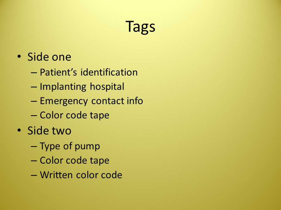 Tags Side one Side two Patient's identification Implanting hospital