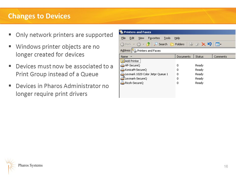 Changes to Devices Only network printers are supported