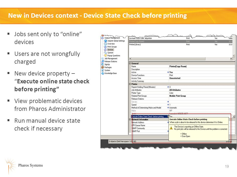 New in Devices context - Device State Check before printing