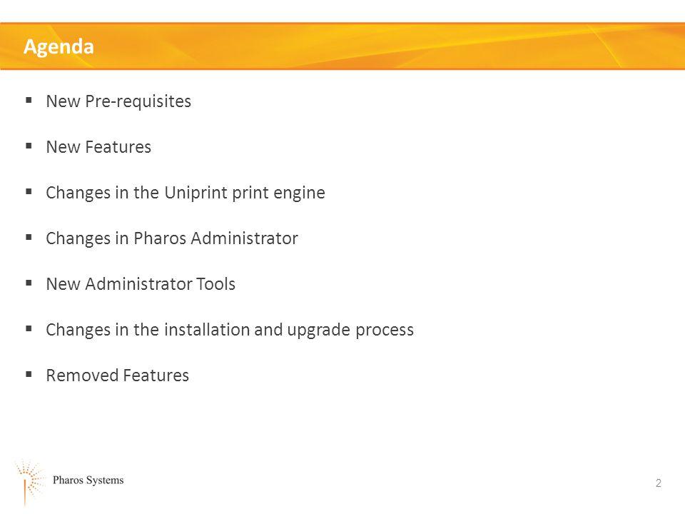 Agenda New Pre-requisites New Features