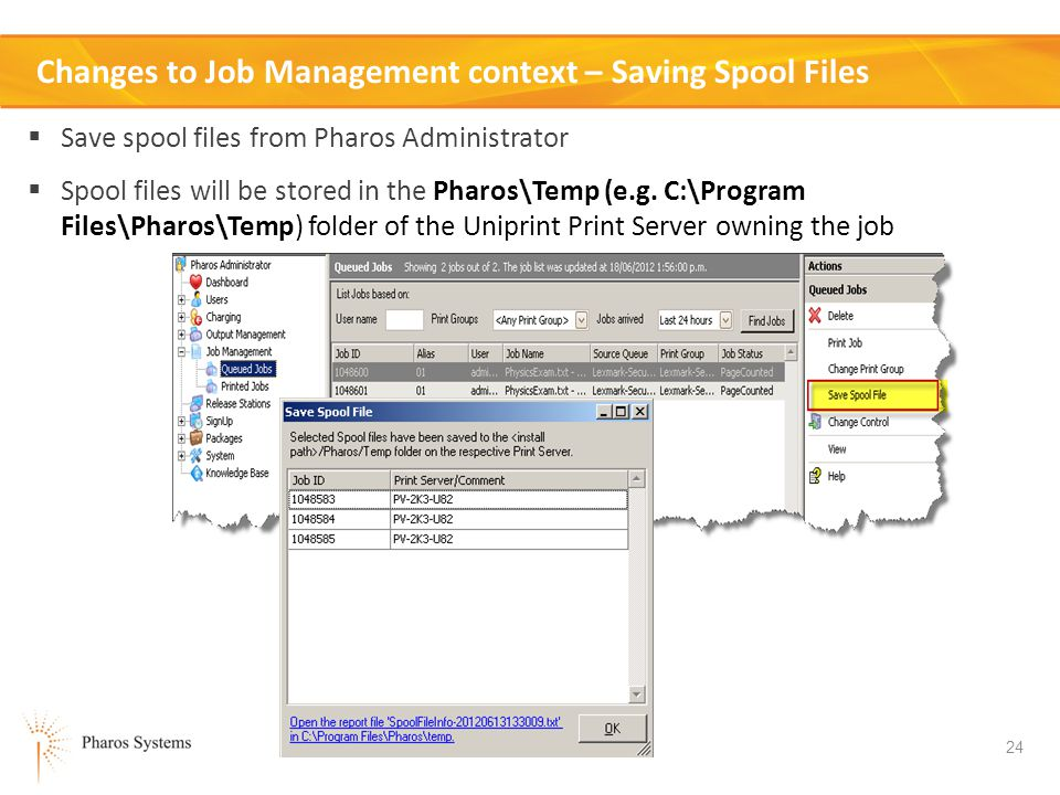 Changes to Job Management context – Saving Spool Files