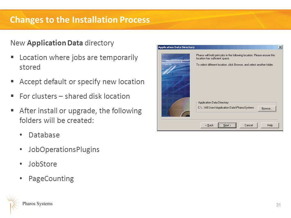 Changes to the Installation Process