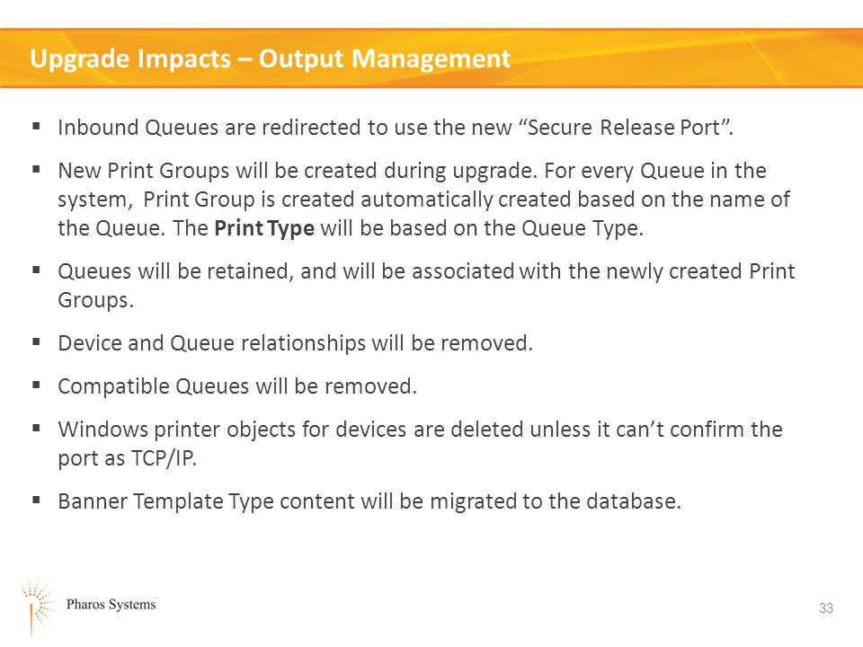 Upgrade Impacts – Output Management