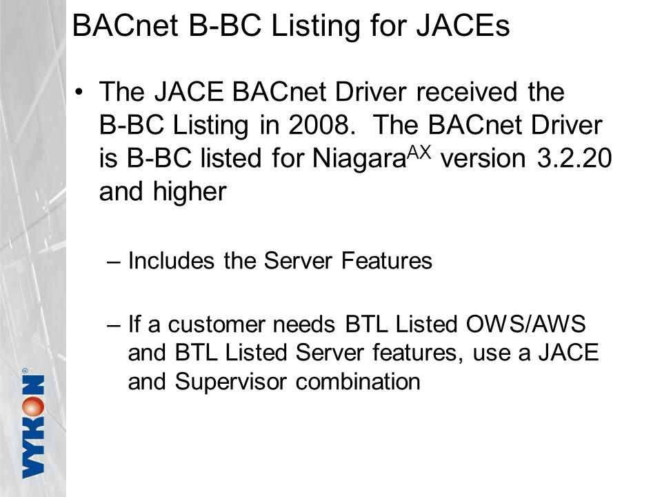 BACnet B-BC Listing for JACEs