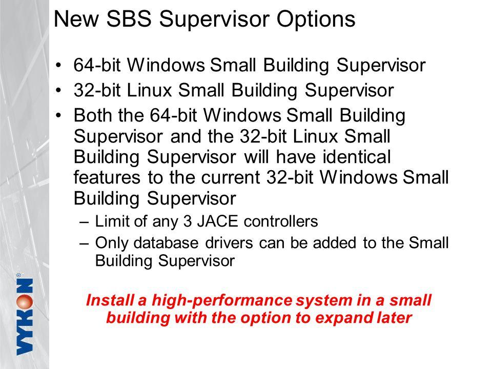 New SBS Supervisor Options
