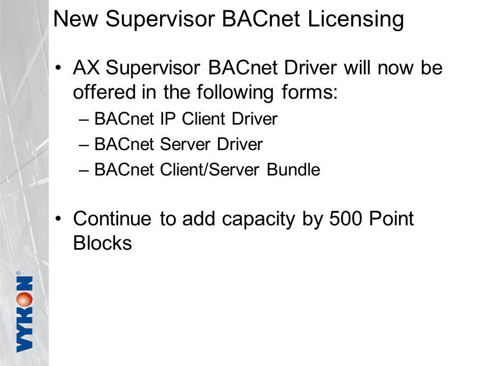 New Supervisor BACnet Licensing