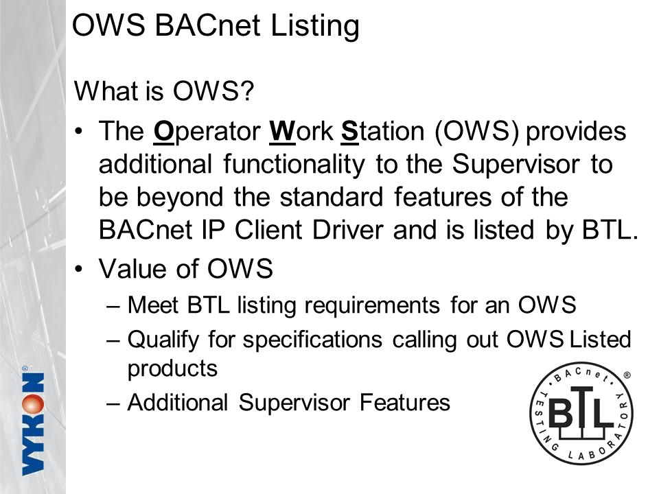 OWS BACnet Listing What is OWS