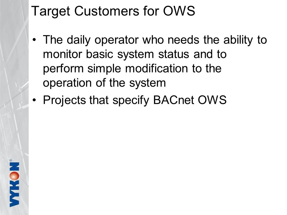 Target Customers for OWS