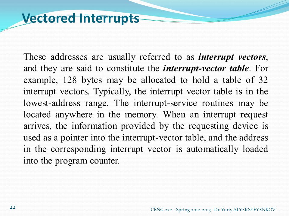 Vectored Interrupts