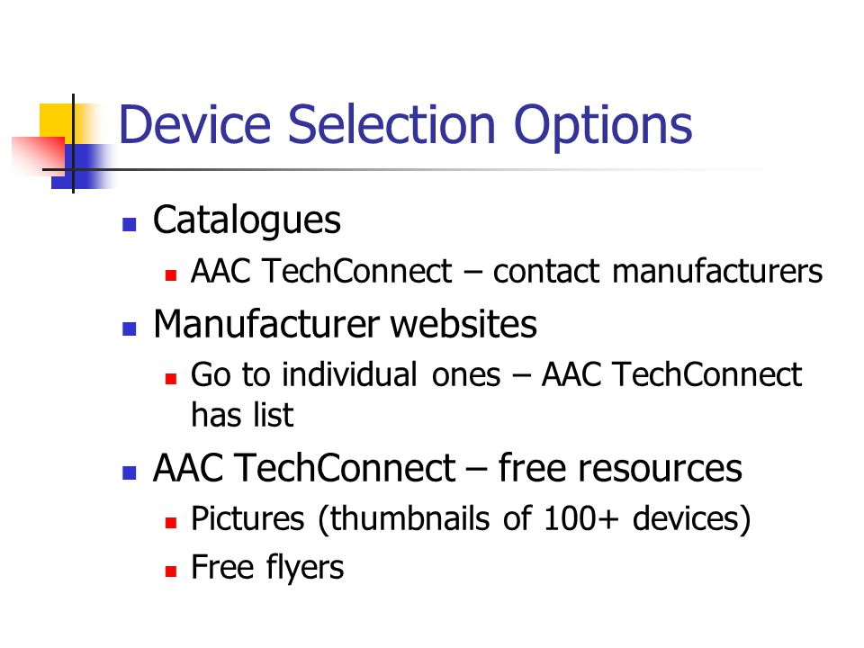 Device Selection Options