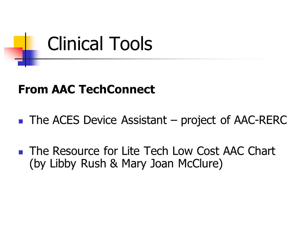 Clinical Tools From AAC TechConnect
