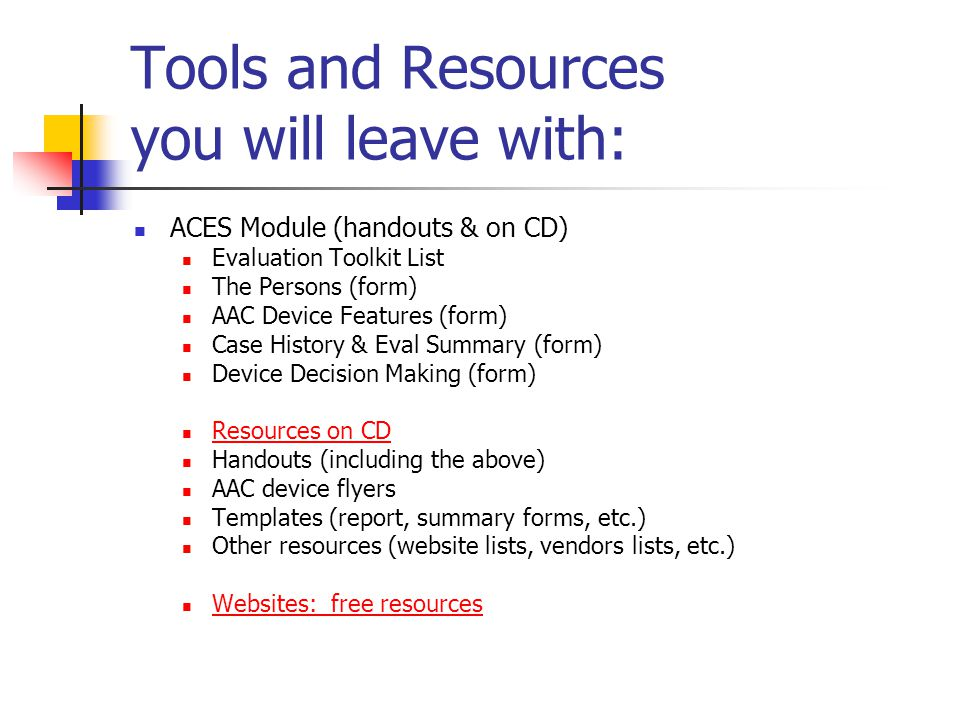 Tools and Resources you will leave with: