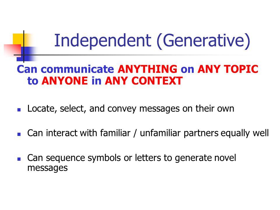 Independent (Generative)