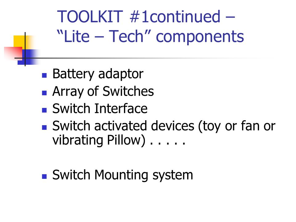 TOOLKIT #1continued – Lite – Tech components