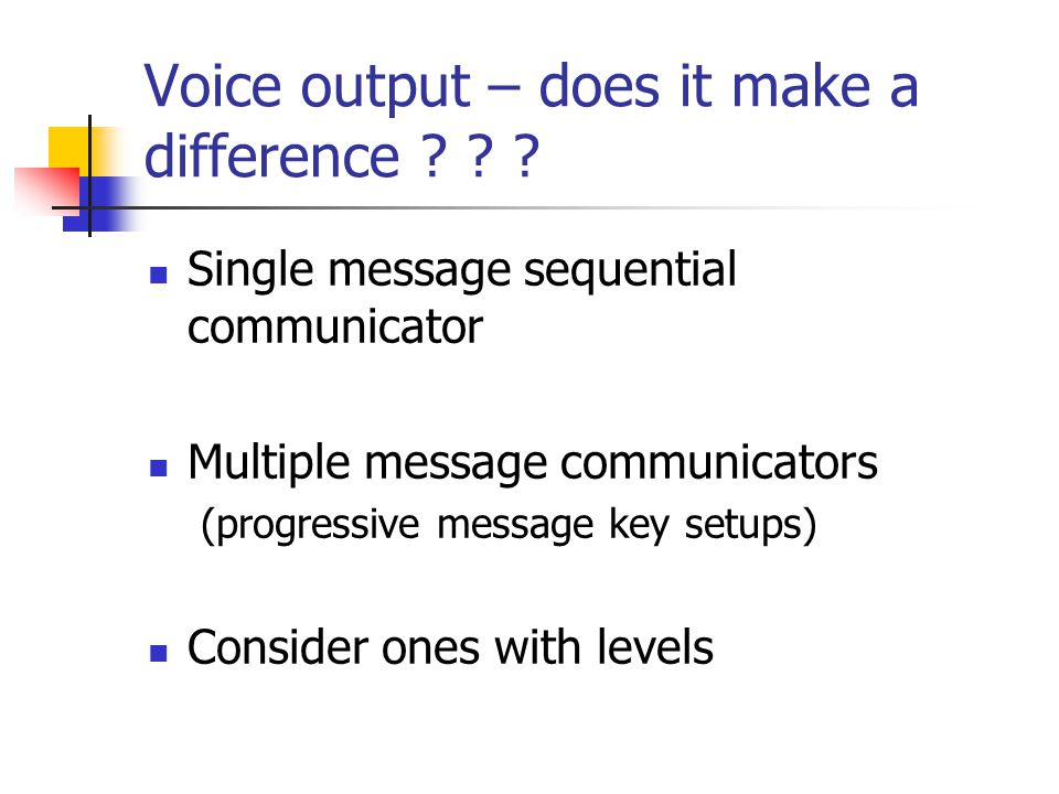 Voice output – does it make a difference